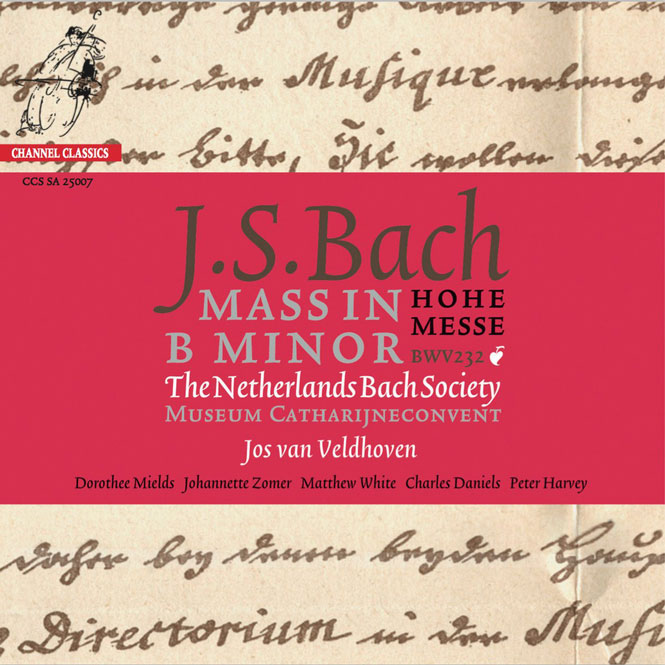 J.S. Bach: Messe i h-mol I The Netherlands Bach Society, dir. Jos van Veldhoven | Channel Classics CCS SA 25007 | Magasinet KLASSISK
