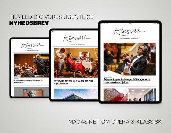 Bestil gratis nyhedsbrev | Magasinet KLASSISK