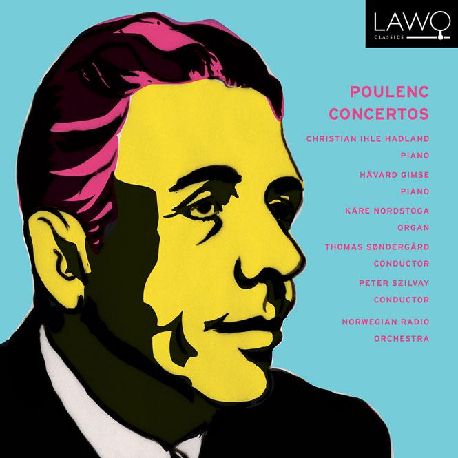 Poulenc: Concertos | LWC1173 | Magasinet KLASSISK