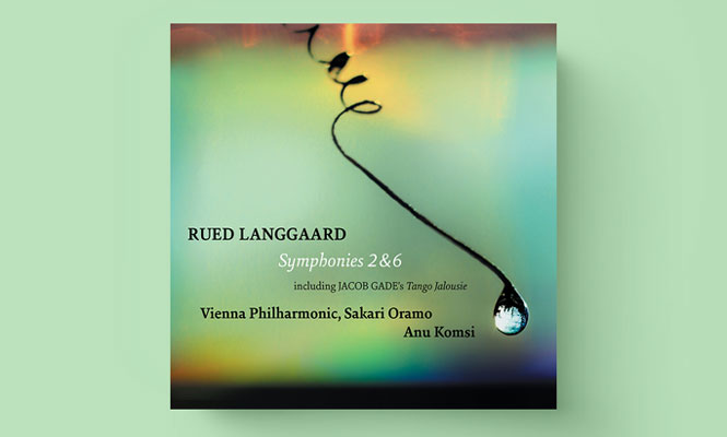 Wiener Filharmonikernes indspilning af Rued Langgaard   Magasinet KLASSISK nyhed