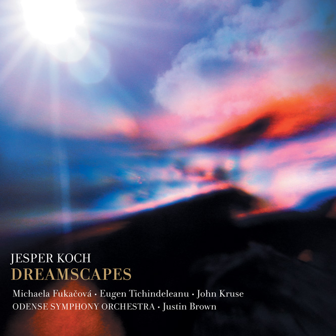 Jesper Koch: Dreamscapes | Dacapo 6220579 | Magasinet KLASSISK