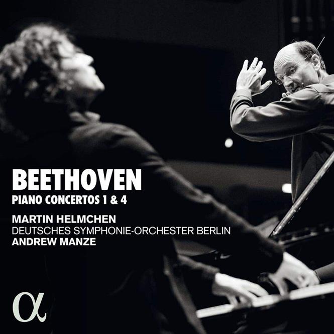 Beethoven: Klaverkoncert nr. 1 & 4 | Martin Helmchen (klaver), Deutsches Sinfonie-Orchester, dir. Andrew Manze | Alpha 575