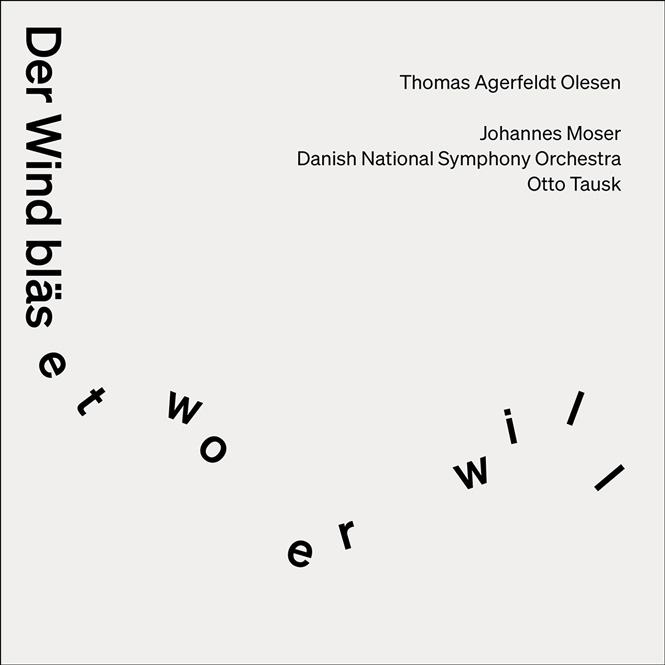 Thomas Agerfeldt Olesen: Der Wind bläset wo er will | Johannes Moser (cello), DR Symfoniorkestret, dir. Otto Tausk | Dacapo 8.226586 | Magasinet KLASSISK